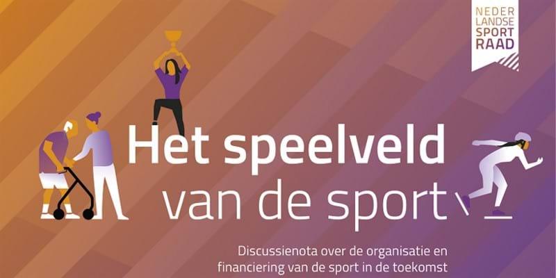 Online discussiesessies 'het speelveld van de sport' NLsportraad op 26 augustus en 2 september